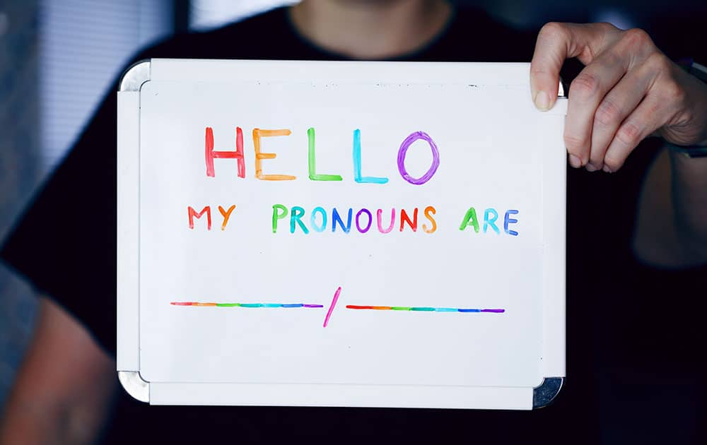 hello my pronouns are sign