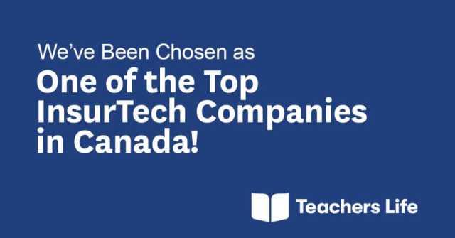 teachers life top insurtech company canada